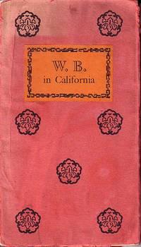 W. B. In California - A Tribute