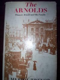 The Arnolds : Thomas Arnold & His family