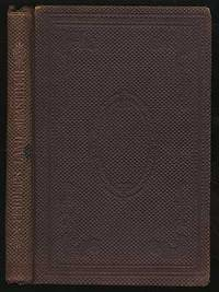 New York and San Francisco: C.M. Saxton, Barker & Co. and H.H. Bancroft & Co, 1861. Hardcover. Very ...
