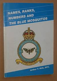 Names, Ranks, Numbers and the Blue Mosquitos: a tribute