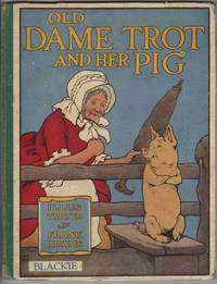 OLD DAME TROT AND HER PIG
