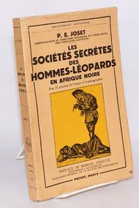 Les Sociétés Secrètes des Hommes-Léopards en Afrique Noire; avec 11 gravures de l'auteur et 8 photographies