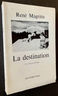 La Destination (Un Livre de Lettres)