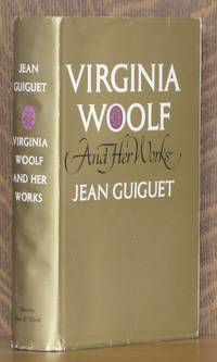 VIRGINIA WOOLF AND HER WORKS