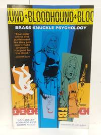 Bloodhound Volume 1: Brass Knuckle Psychology