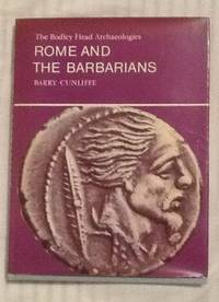 image of Rome and the Barbarians (Bodley Head Archaeology S.)