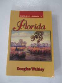 Roadside History of Florida