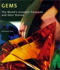 Gems: The Worlds Greatest Treasures and Their Stories (Art & Design S.) by  Bernhard Graf - Hardcover - from World of Books Ltd (SKU: GOR001865928)