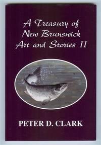 A Treasury of New Brunswick Art and Stories - 2