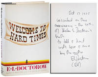 WELCOME TO HARD TIMES - INSCRIBED TO KURT VONNEGUT & JILL KREMENTZ by  E.L Doctorow - First Edition Thus - [1975] - from Captain Ahab's Rare Books and Biblio.com