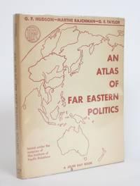 image of An Atlas of Far Eastern Politics