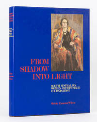 image of From Shadow into Light. South Australian Women Artists since Colonisation. Edited by Alison M. Dolling