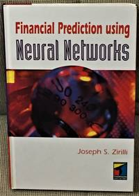Financial Prediction Using Neural Networks