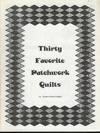 Thirty Favorite Patchwork Quilts