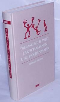 image of Die magische Welt der Schamanen und Hohlenmaler