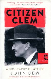 image of Citizen Clem: A Biography of Attlee
