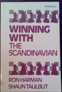 Winning With the Scandinavian (Batsford Chess Library)