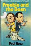FREEBIE AND THE BEAN by Paul Ross  - Paperback  - (Film/TV tie-in)  - 1975  - from Sugen & Co. (SKU: 007319)