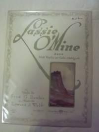 Lassie O' Mine - With Violin or Cello Obligato