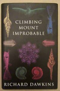 Climbing Mount Improbable by Richard Dawkins - Signed First Edition - 1996 - from greaves-leaves and Biblio.co.uk