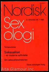 NORDISK SEXOLOGI; Temanummer: Seksualitet - en moderne opfindelse. Om seksualitetshistorien