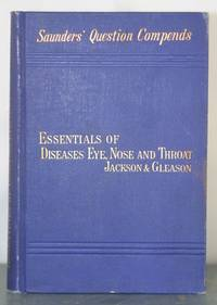 Essentials of Refraction and the Diseases of the Eye; published with: Essentials of Diseases of...