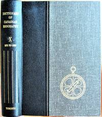 Dictionary of Canadian Biography Volume X 1871-1880. Laurentian Edition