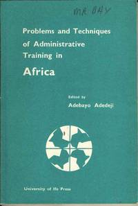 Problems and Techniques of Administrative Training in Africa
