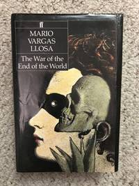 THE WAR OF THE END OF THE WORLD (First British Ed.)