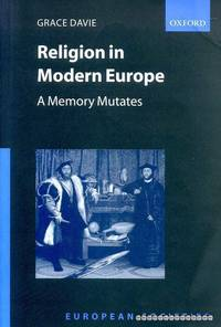 Religion in Modern Europe : A Memory Mutates