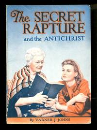 image of The Secret Rapture and the Antichrist
