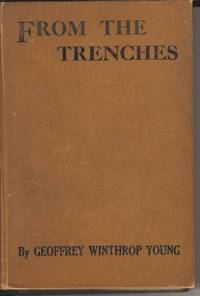From the Trenches.  Louvain to the Aisne, the First Record of an Eye-Witness