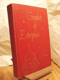 Grandest of Enterprises: Illinois State Normal University, 1857 - 1957