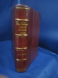 The Curious Lore of Precious Stones: Being a Description of Their Sentiments ... 1913 [Leather Bound] by George Frederick Kunz - Hardcover - 2019 - from Gyan Books and Biblio.com