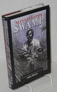 Mississippi swamp; volume 1 of the New Africa chronicles