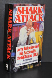 Shark Attack; Jerry Tarkanian and His Battle with the NCAA and UNLV