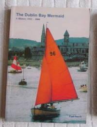 The Dublin Bay Mermaid; A History 1932-2000
