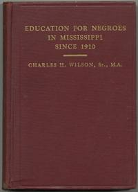Education for Negroes in Mississippi Since 1910