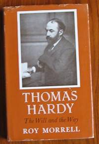 Thomas Hardy The Will and the Way