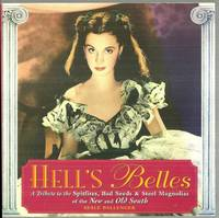 HELL'S BELLES A Tribute to the Spitfires, Bad Seeds & Steel Magnolias of  the New and Old South