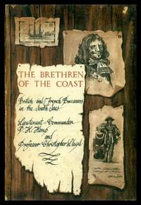 THE BRETHREN OF THE COAST - The British and French Buccaneers in the South Seas