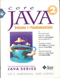Core Java 1.2  : v. 1. Fundamentals. [The Sun Microsystems Press Java series] [Inheritance; graphics programming; Event handling;  User interface components with Swing; Applets; Exceptions and Debugging; Streams and Files]