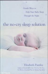image of The No-Cry Sleep Solution: Gentle Ways to Help Your Baby Sleep Through the Night