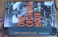 image of One Crowded Hour; Neil Davis, Combat Cameraman 1934 -- 1985