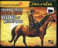 Yakima Henry 8: Revenge at Hatchet Creek