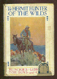 The Hermit Hunter Of The Wilds