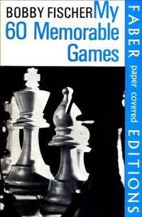 image of My 60 Memorable Games