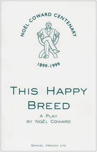 image of This Happy Breed - A Play (Acting Edition)