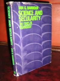 Science and Secularity: The Ethics of Technology