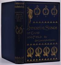 {American Fine Bindings}  Immortal Songs of Camp and Field; the Story of Their Inspiration Together with Striking Anecdotes Connected with Their History